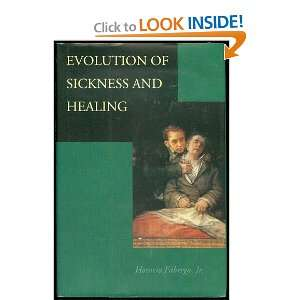 of Sickness and Healing (9780520206090) Jr. Horacio Fábrega Books