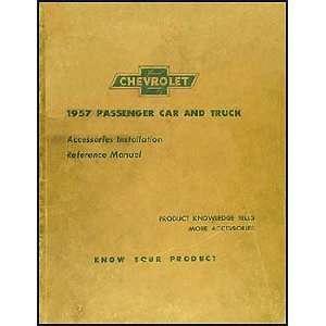 1957 Chevrolet Accessory Installation Manual Original Chevrolet