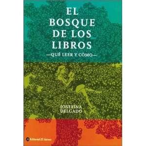 El bosque de los libros/ The forest of books Que Leer Y