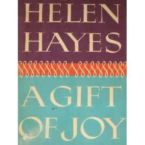 A Gift of Joy, SIGNED COPY Helen Hayes with Lewis Funke Books