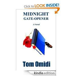 MIDNIGHT GATE OPENER Tom Omidi  Kindle Store