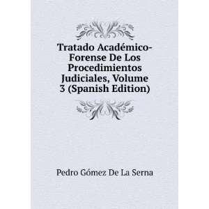 , Volume 3 (Spanish Edition) Pedro Gómez De La Serna Books