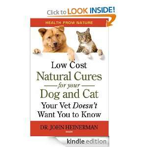 Low Cost Natural Cures for Your Dog & Cat Your Vet Doesnt Want You to