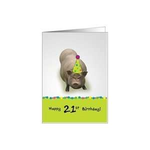 Happy 21st Birthday, Hope Its Sueyt! Party Pig Card
