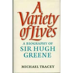 of Sir Hugh Greene: Michael Tracey: 9780370300269:  Books