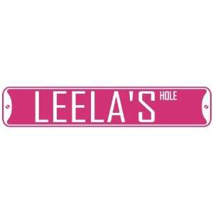 LEELA HOLE  STREET SIGN