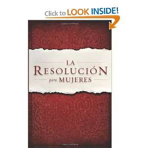La Resolucion para Mujeres (Spanish Edition) [Paperback