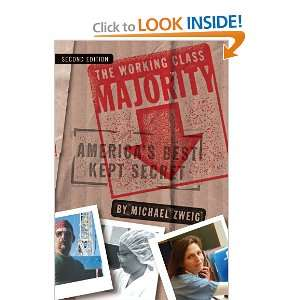 The Working Class Majority: Americas Best Kept Secret