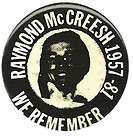 RAYMOND McCREESH IRISH REPUBLICAN ARMY WE REMEMBER PIN