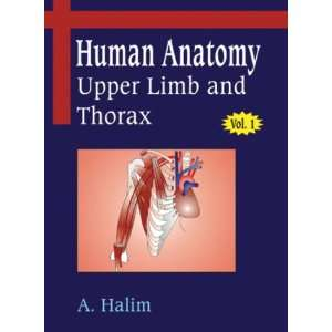 com Human Anatomy Volume I Regional & Clinical Upper Limb and Thorax