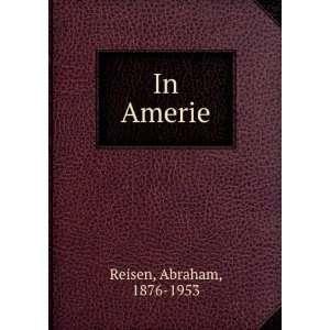 In Amerie: Abraham, 1876 1953 Reisen: Books