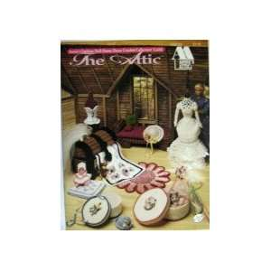 The Attic (Annies Fashion Doll Home Decor Crochet Collectors Guild