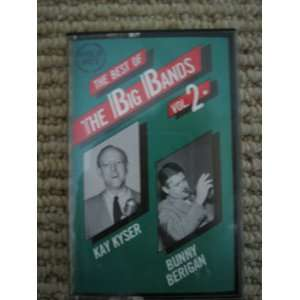 Best of the Big Bands Kay Kyser, Bunny Berigan Music