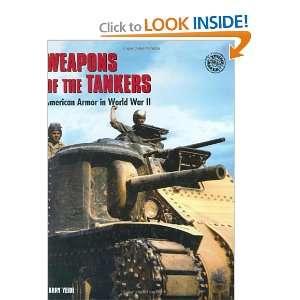 Armor in World War II (Battle Gear) (9780760323298) Harry Yeide