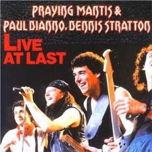 Live at Last: Praying Mantis: Music