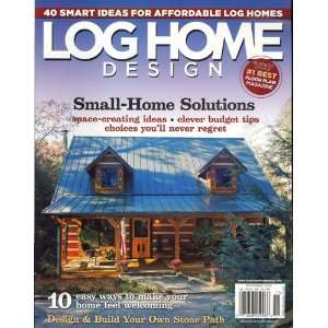Home Floor Plans, November 2008 Issue Editors of LOG HOME FLOOR PLANS