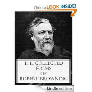 The Collected Poems of Robert Browning (78 classic poems with an