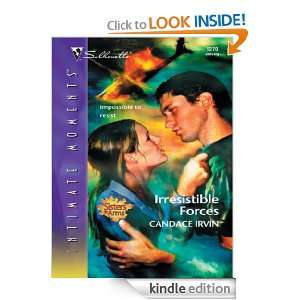 Irresistible Forces (Silhouette Intimate Moments) Candace Irvin