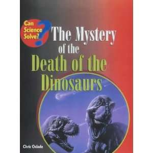 Can Science Solve Death of Dinosaurs (9780431016238