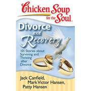 101 stories ab chicken soup for the soul divorce and recovery 101
