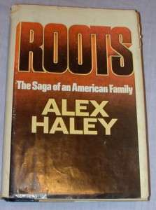 Roots   By Alex Haley (1976) (Hardback)