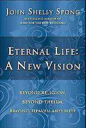 Eternal Lifea New Vision (Paperback)