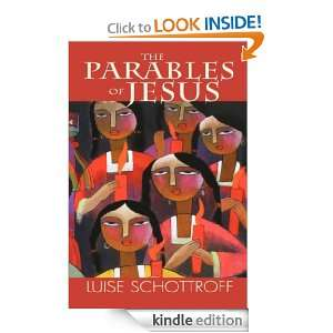 The Parables of Jesus Luise Schottroff  Kindle Store