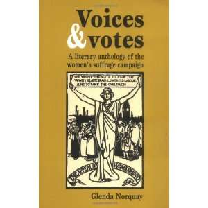 Voices and Votes A Literary Anthology of the Womens