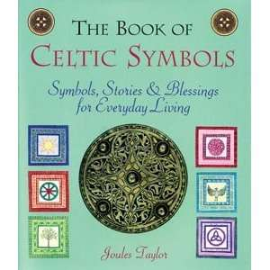 Book of Celtic Symbolism by Joules Taylor: Home & Kitchen