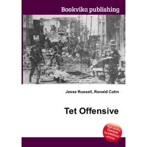 Tet Offensive Ronald Cohn Jesse Russell Books
