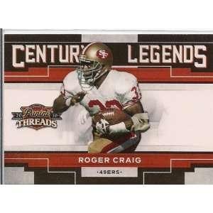 2010 Panini Threads Century Legends #13 Roger Craig