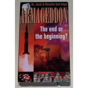 Armageddon: The End or the Beginning [VHS]: Jack Van Impe: Movies & TV