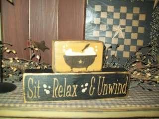 PRIMITIVE BLOCK SIGN~~SIT~RELAX~& UNWIND~~BATH DECOR~~