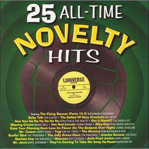 25 All Time Novelty Hits, Various Artists   Oldies Rock