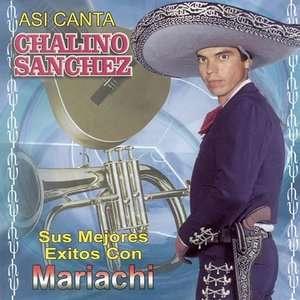 Sus Mejores Exitos Con Mariachi, Chalino Sanchez Latin