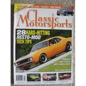 Classic Motorsports Magazine July 2010   28 Hard Hitting Resto Mod