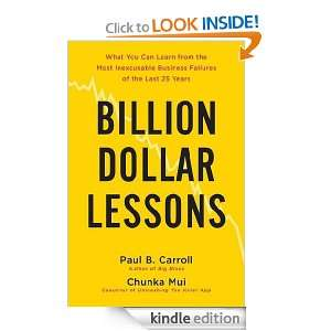 Billion Dollar Lessons: What You Can Learn from the Most Inexcusable