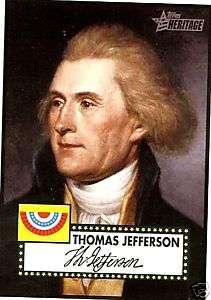 2009 Topps American Heritage Heroes 11 Thomas Jefferson