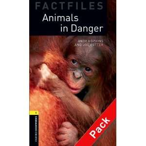 Factfiles: Animals in Danger (Oxford Bookworms ELT