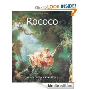 Rococo (Art of Century Collection) Klaus H. Carl, Victoria Charles