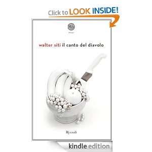 Il canto del diavolo (24/7) (Italian Edition): Walter Siti:
