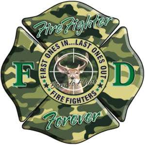 Born to Hunt Fire Fighter sticker, Decal IAFF