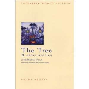 The Tree & Other Stories (Interlink World Fiction
