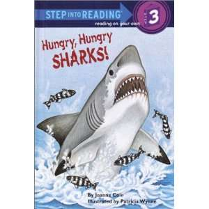 Hungry, Hungry Sharks (Step Into Reading, Step 3): Joanna