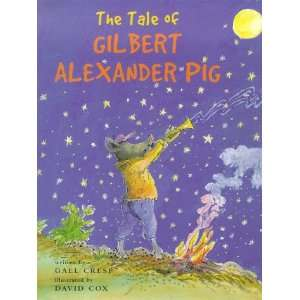 of Gilbert Alexander Pig (9781841482149) Gael Cresp, David Cox Books