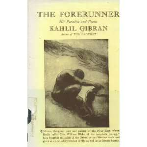 The Forerunner: Kahlil Gibran: Books