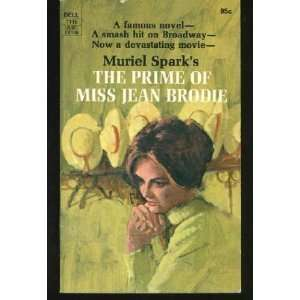 The Prime of Miss Jean Brodie: Muriel Spark: Books