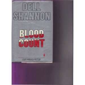 Blood Count (9780688067793): Dell Shannon, Elizabeth Linington: Books