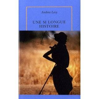 Une si longue histoire (French Edition) by Andrea Levy