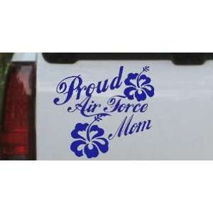 Proud Air Force Mom Hibiscus Flowers Military Car Window Wall Laptop